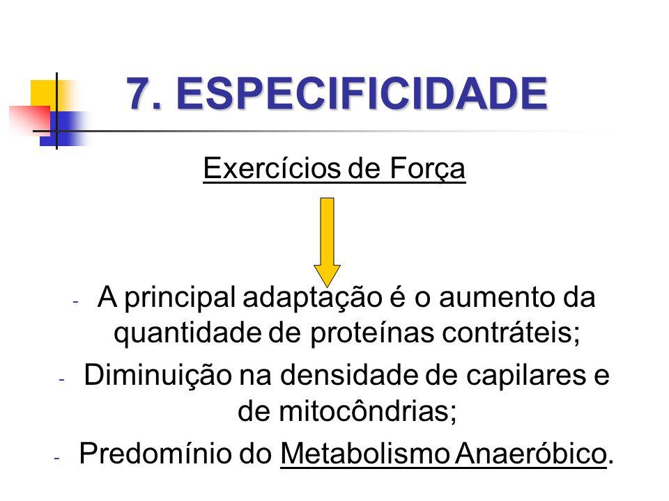 7. ESPECIFICIDADE Exercícios de Força