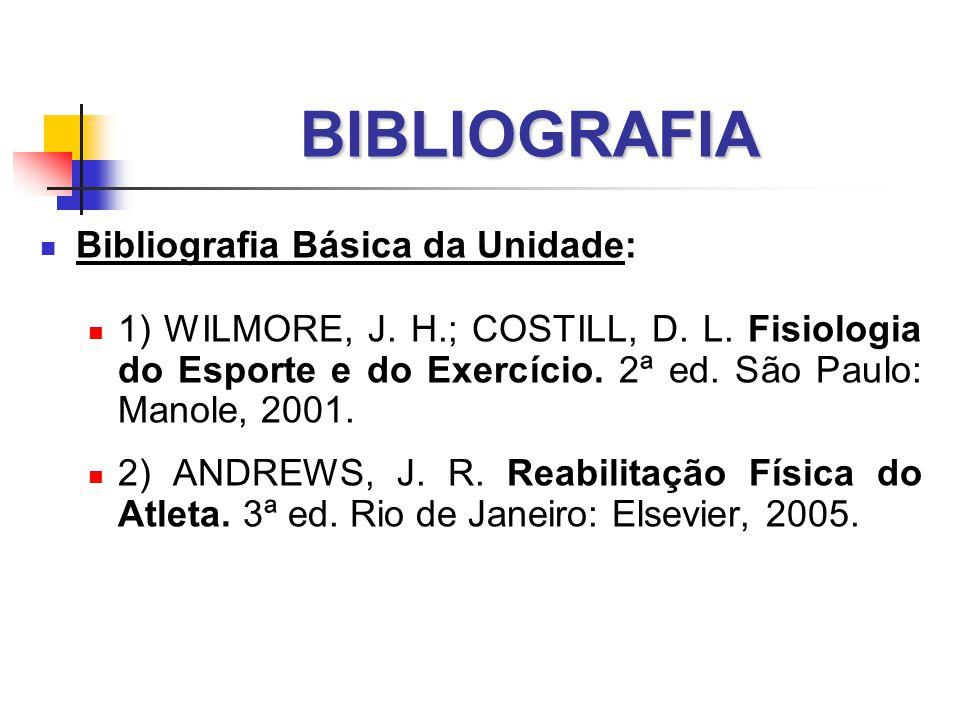 BIBLIOGRAFIA Bibliografia Básica da Unidade: