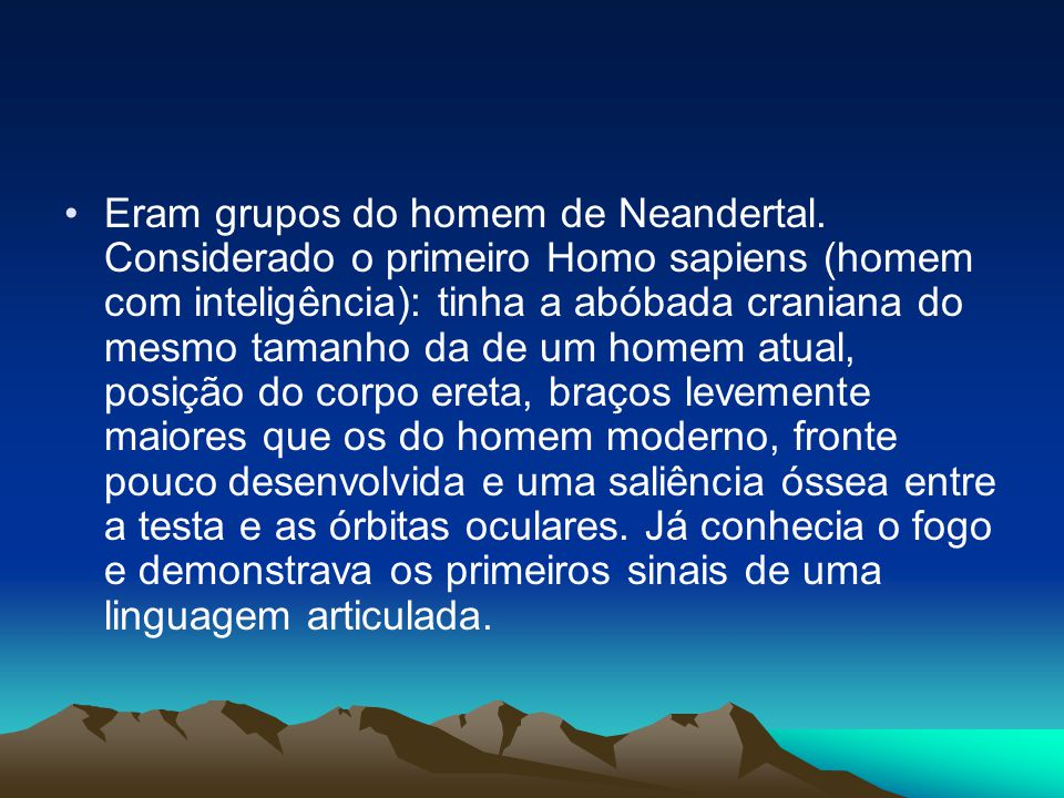 Eram grupos do homem de Neandertal