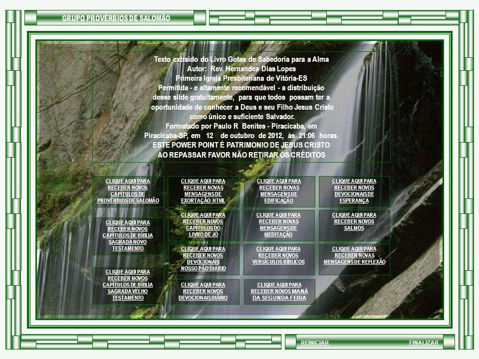 Texto extraído do Livro Gotas de Sabedoria para a Alma