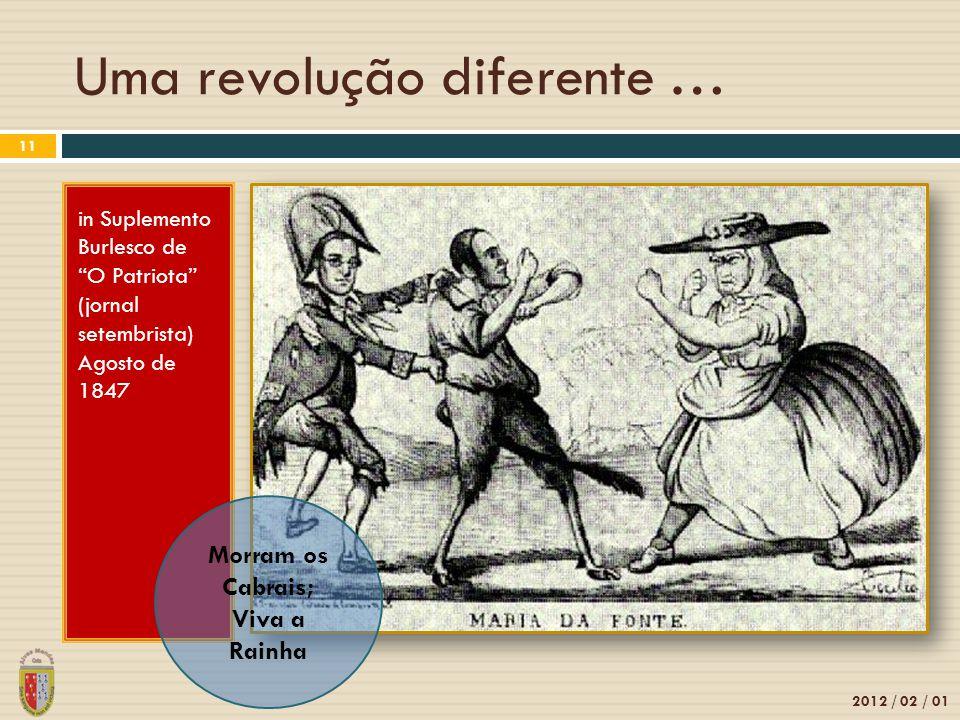Uma revolução diferente …
