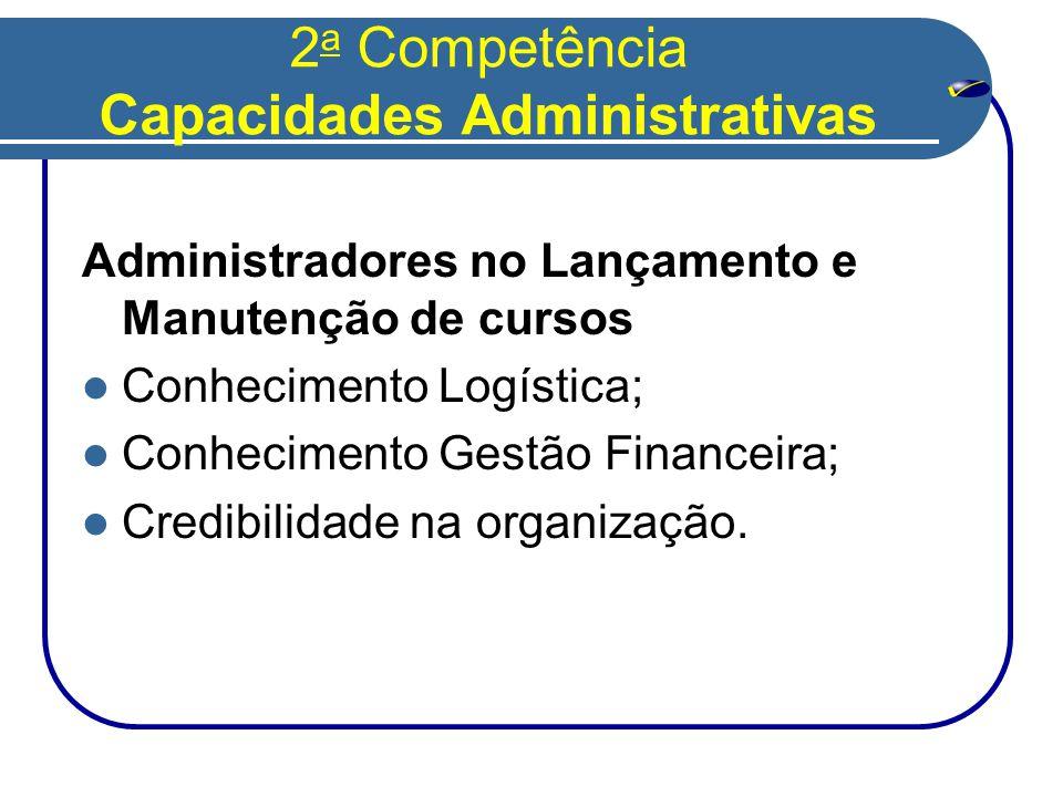 2a Competência Capacidades Administrativas
