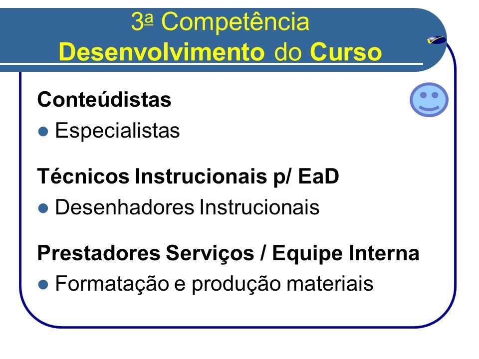 3a Competência Desenvolvimento do Curso