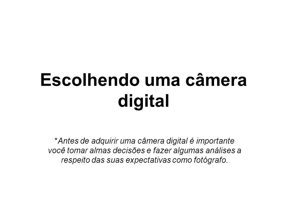 Escolhendo uma câmera digital