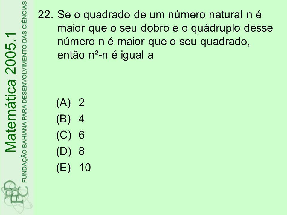 Se o quadrado de um número natural n é maior que o seu dobro e o quádruplo desse número n é maior que o seu quadrado, então n²-n é igual a