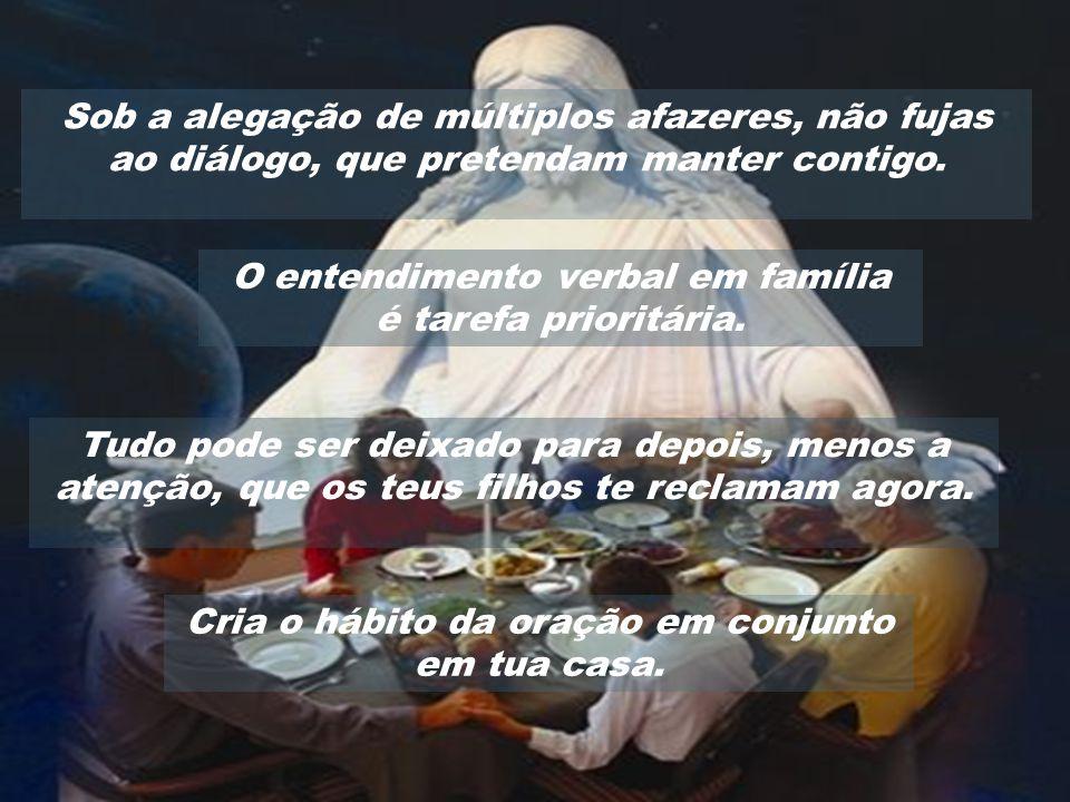 O entendimento verbal em família Cria o hábito da oração em conjunto