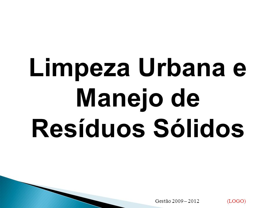 Limpeza Urbana e Manejo de Resíduos Sólidos
