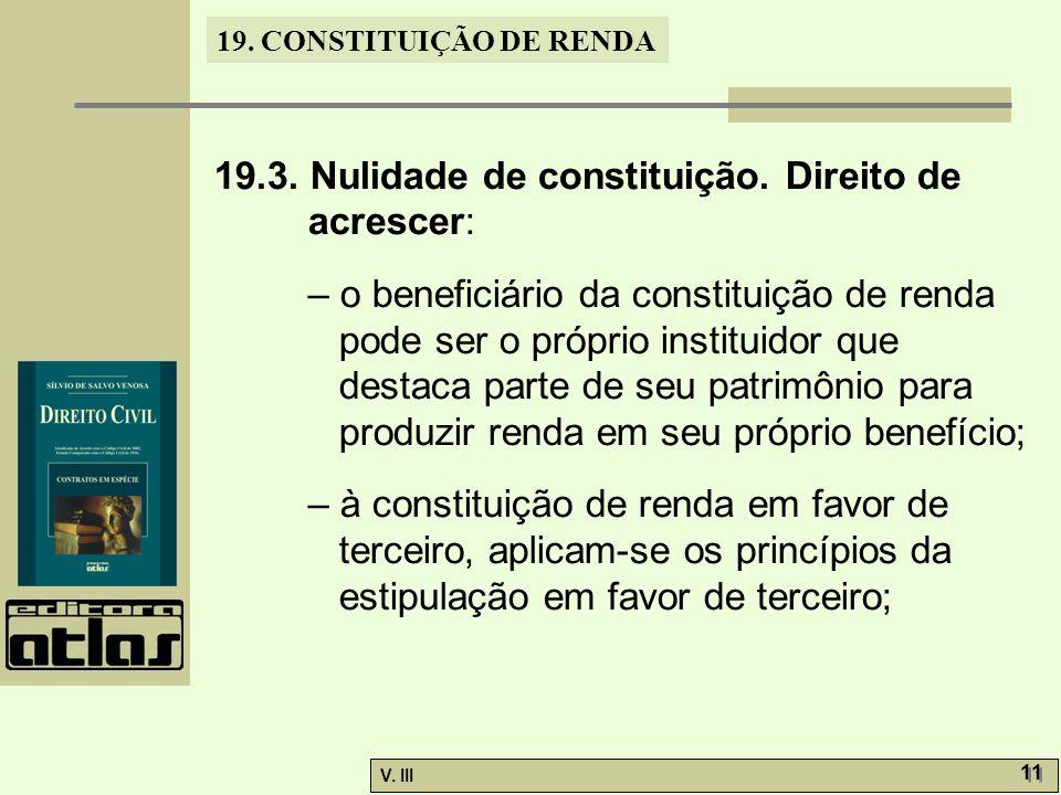 19.3. Nulidade de constituição. Direito de acrescer: