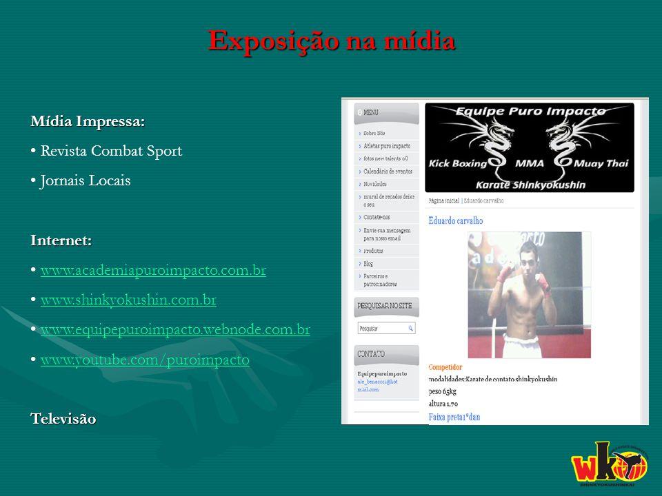 Exposição na mídia Mídia Impressa: Revista Combat Sport Jornais Locais