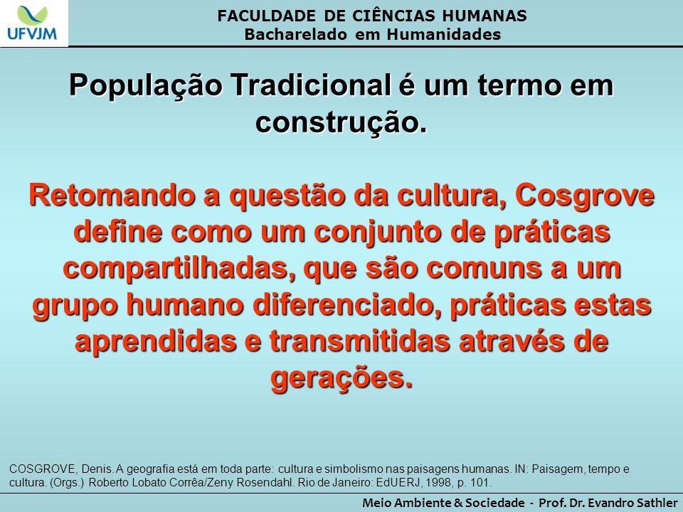 População Tradicional é um termo em construção.
