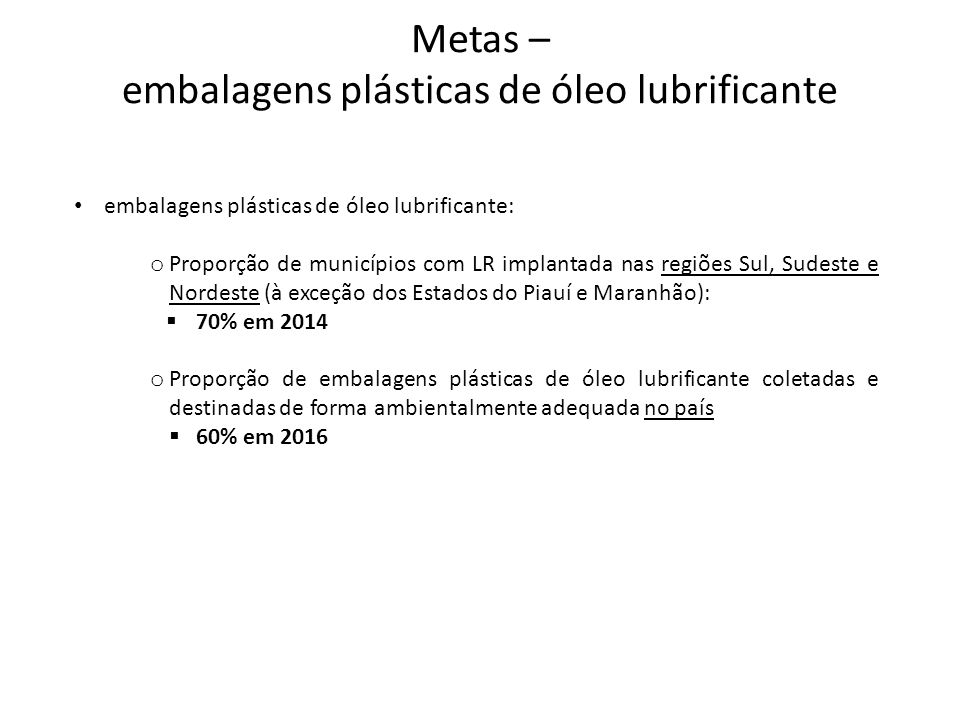 Metas – embalagens plásticas de óleo lubrificante