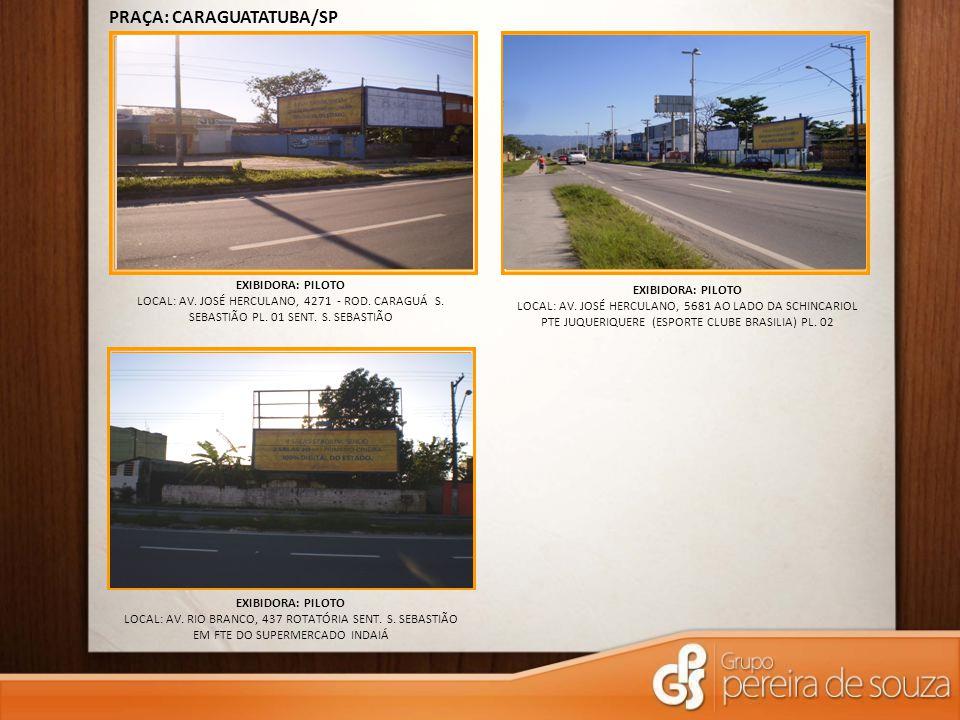 PRAÇA: CARAGUATATUBA/SP