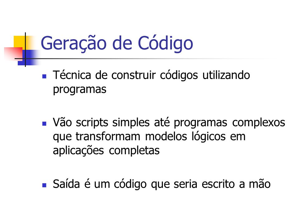 Geração de Código Técnica de construir códigos utilizando programas
