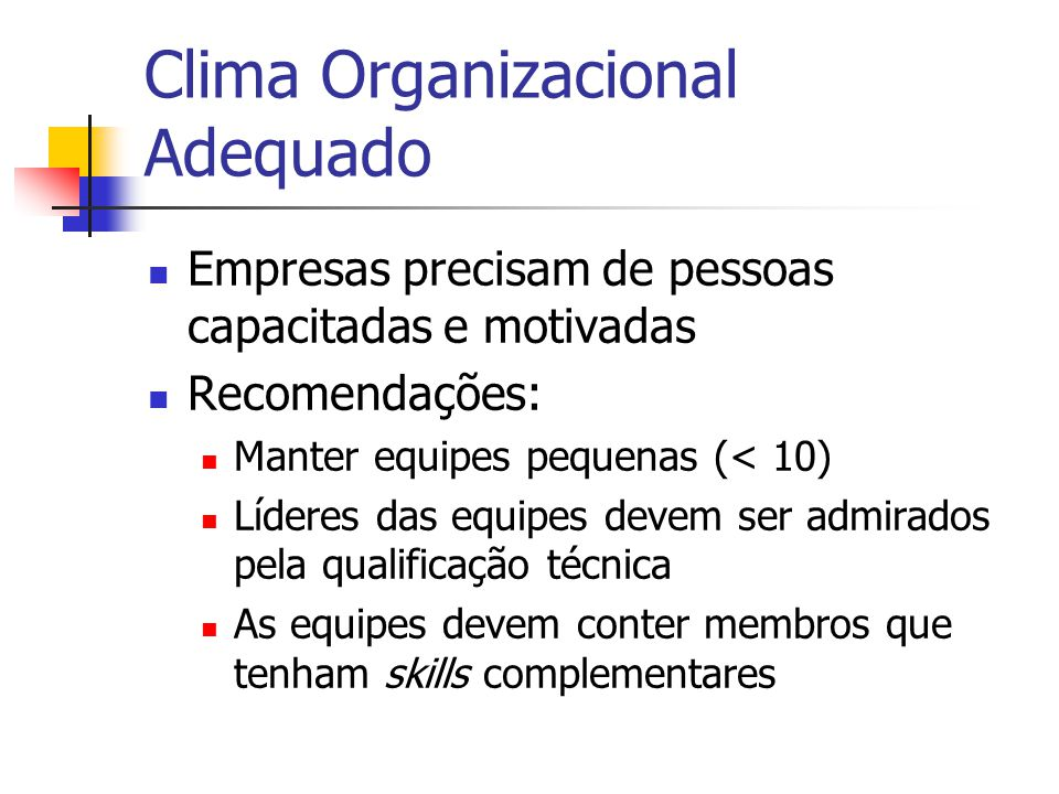 Clima Organizacional Adequado
