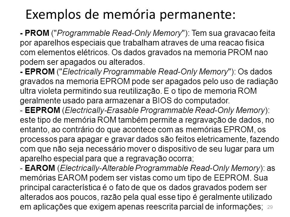 Exemplos de memória permanente: