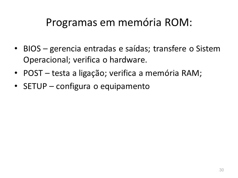 Programas em memória ROM: