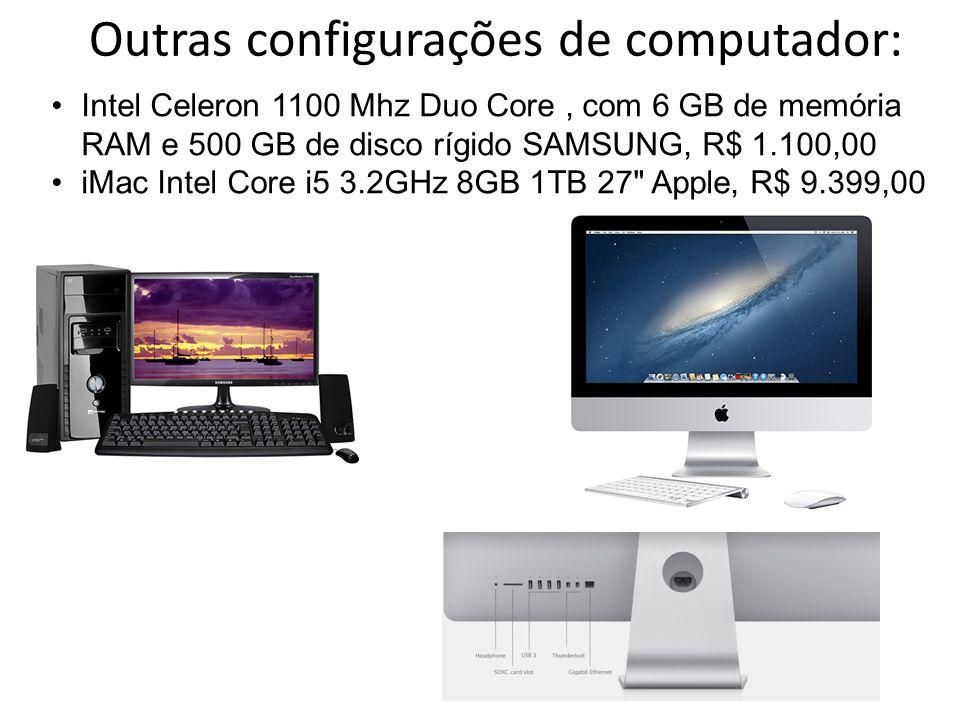 Outras configurações de computador: