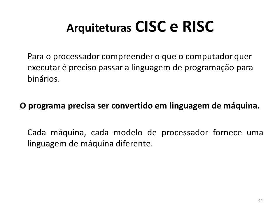 Arquiteturas CISC e RISC