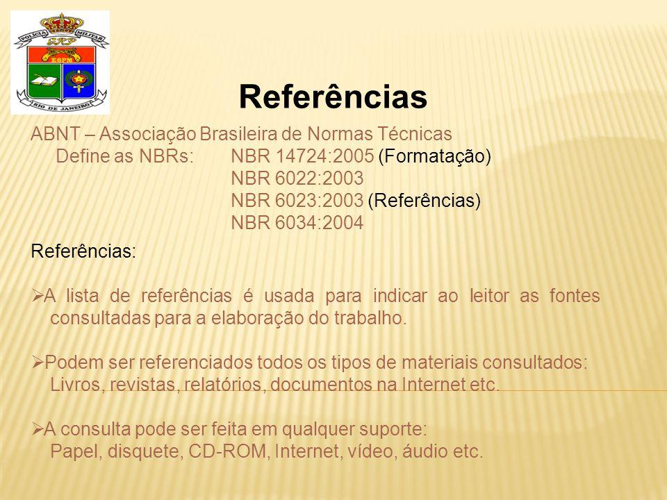 Referências ABNT – Associação Brasileira de Normas Técnicas