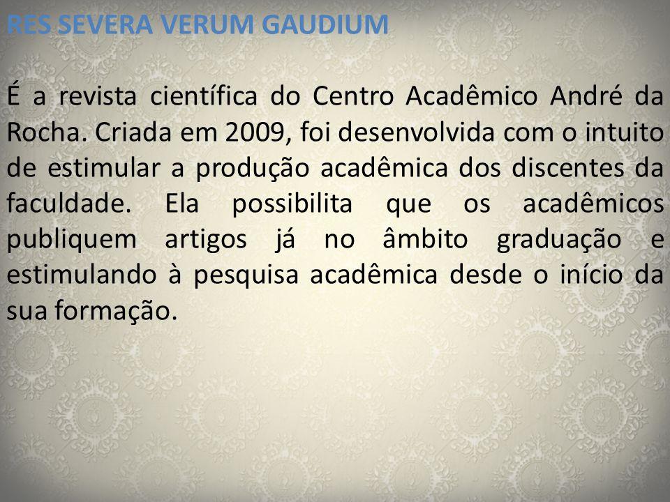 RES SEVERA VERUM GAUDIUM