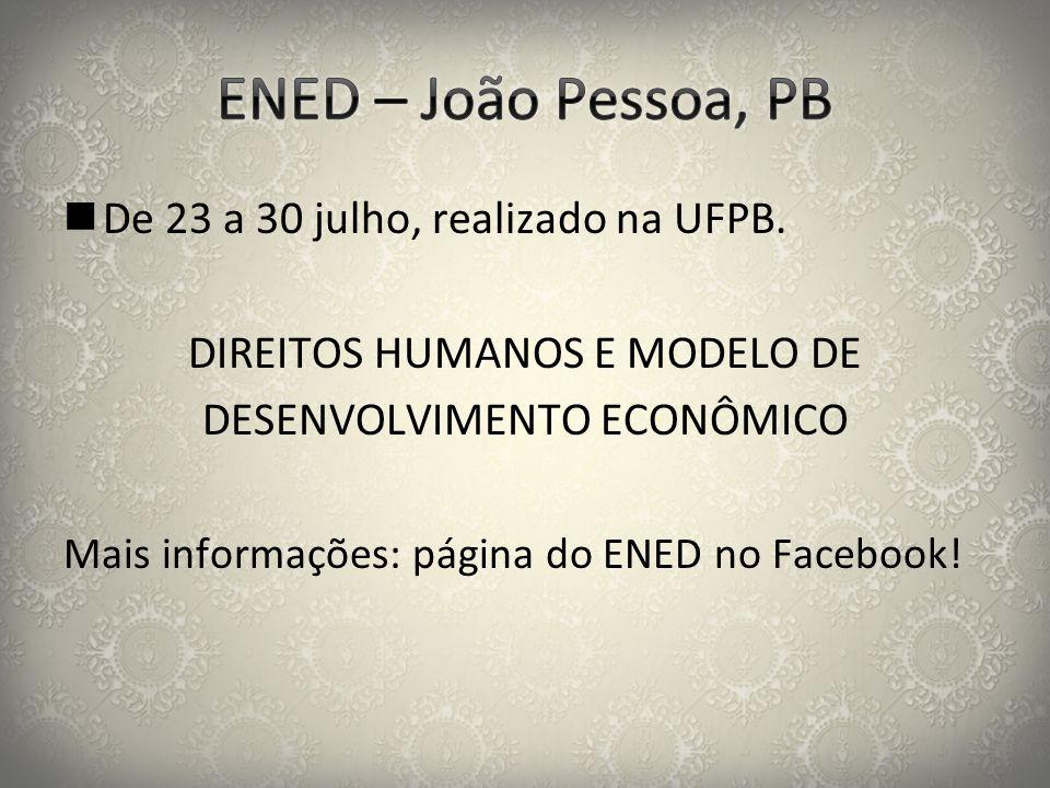 ENED – João Pessoa, PB De 23 a 30 julho, realizado na UFPB.