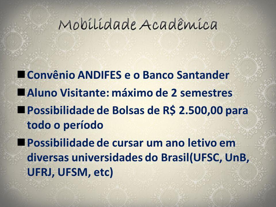 Mobilidade Acadêmica Convênio ANDIFES e o Banco Santander