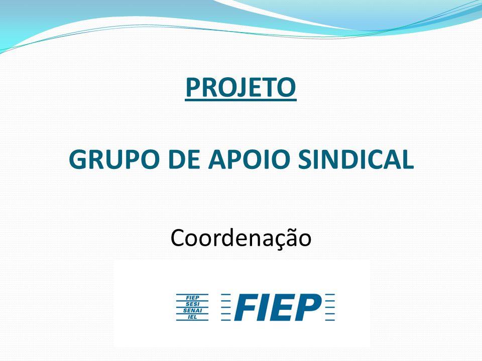 PROJETO GRUPO DE APOIO SINDICAL