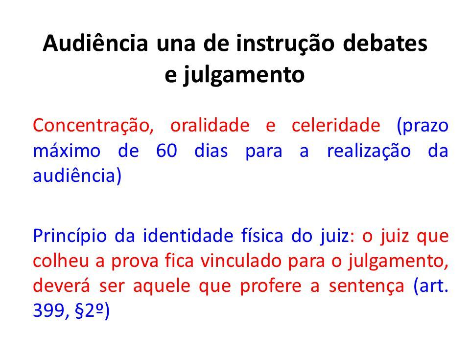 Audiência una de instrução debates e julgamento
