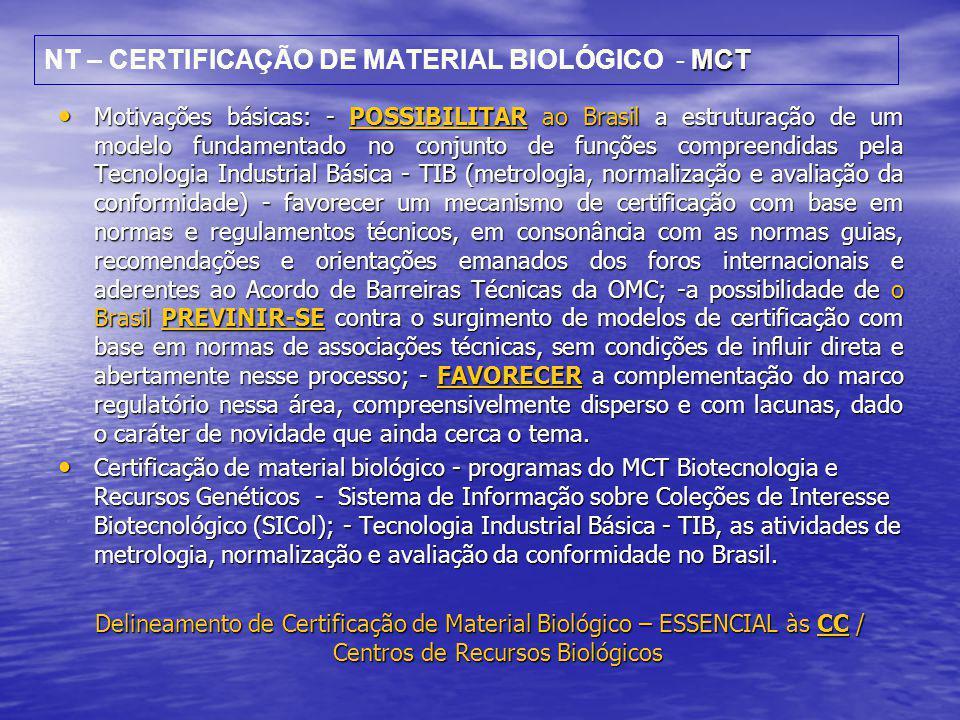 NT – CERTIFICAÇÃO DE MATERIAL BIOLÓGICO - MCT