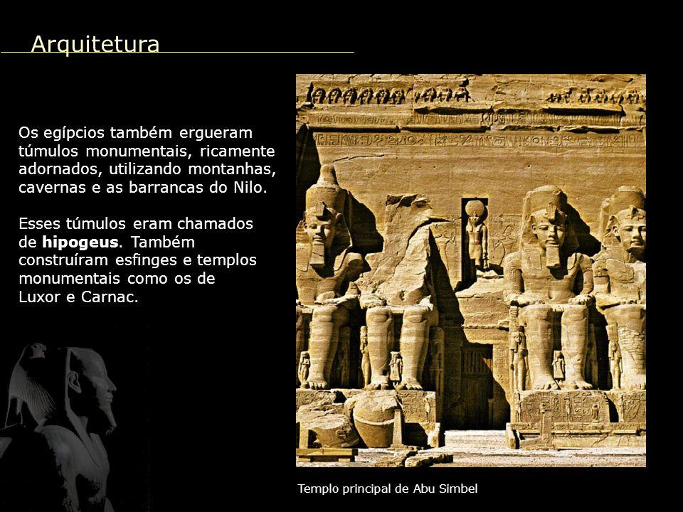 Arquitetura Os egípcios também ergueram túmulos monumentais, ricamente