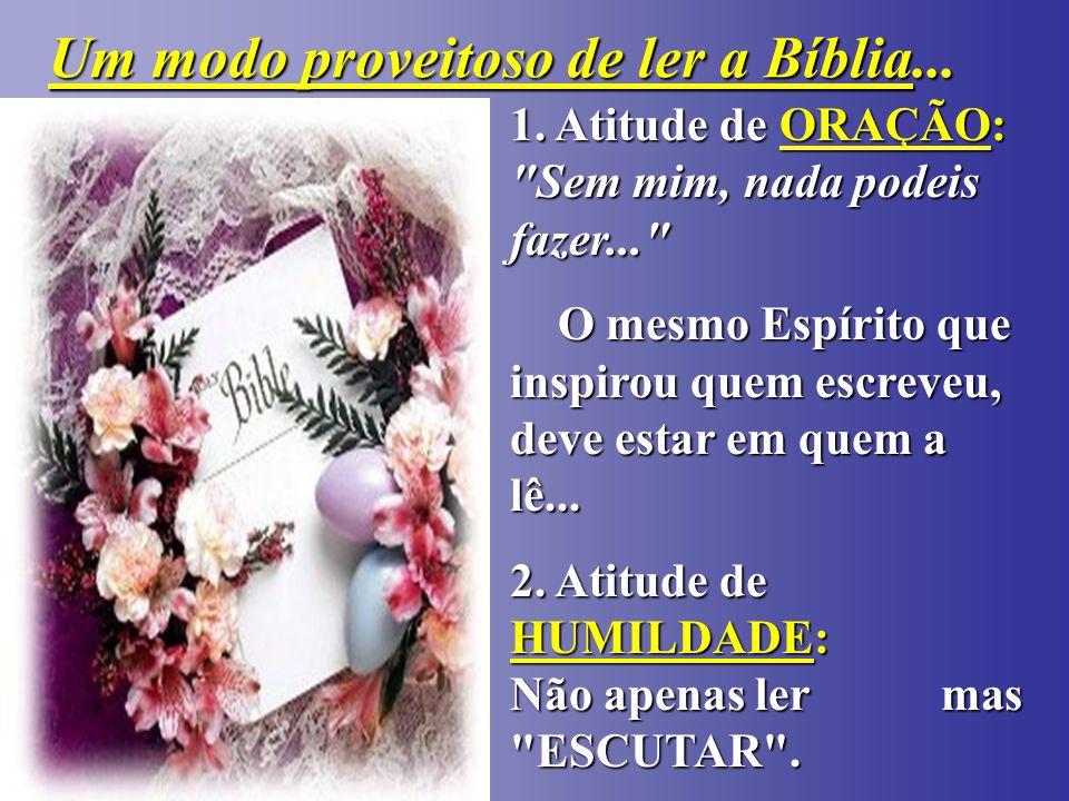 Um modo proveitoso de ler a Bíblia...