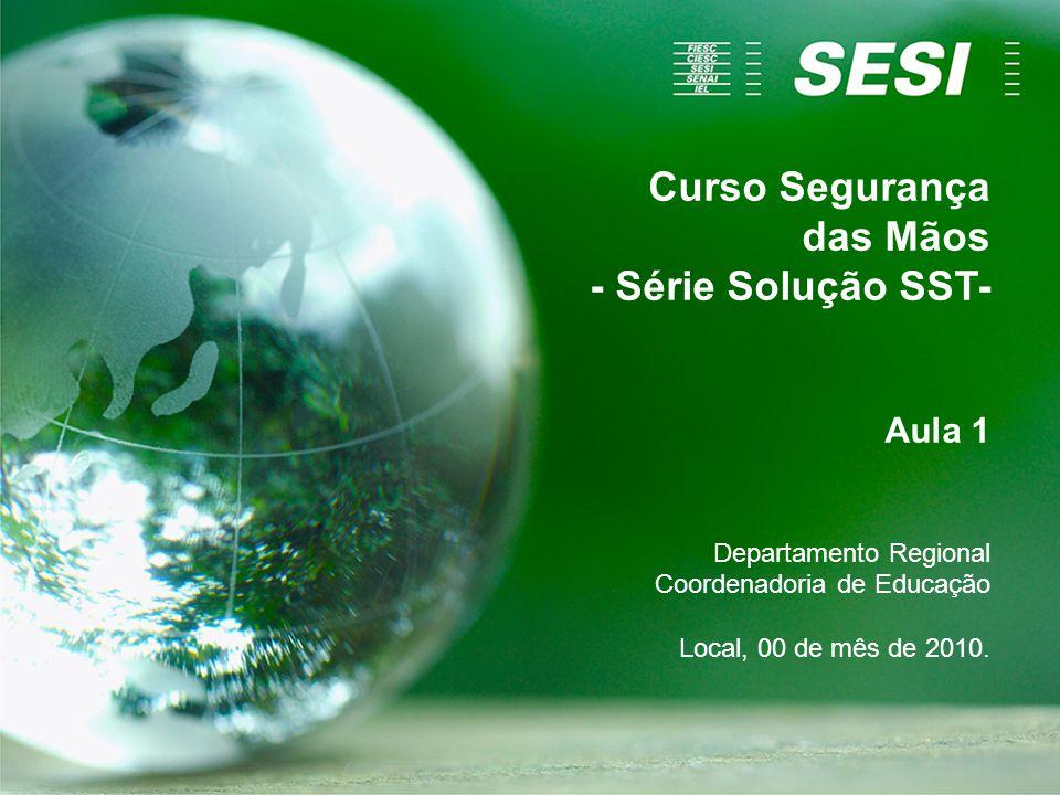 Curso Segurança das Mãos - Série Solução SST-