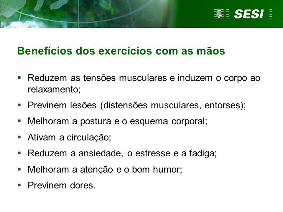 Benefícios dos exercícios com as mãos