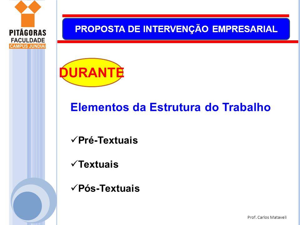 DURANTE Elementos da Estrutura do Trabalho Pré-Textuais Textuais