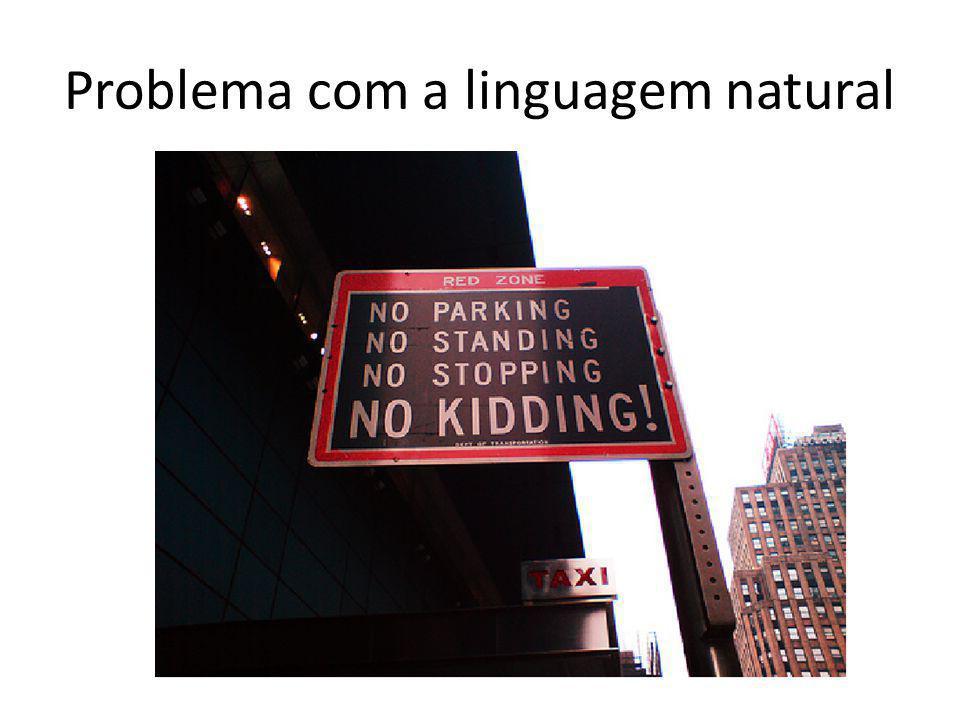 Problema com a linguagem natural