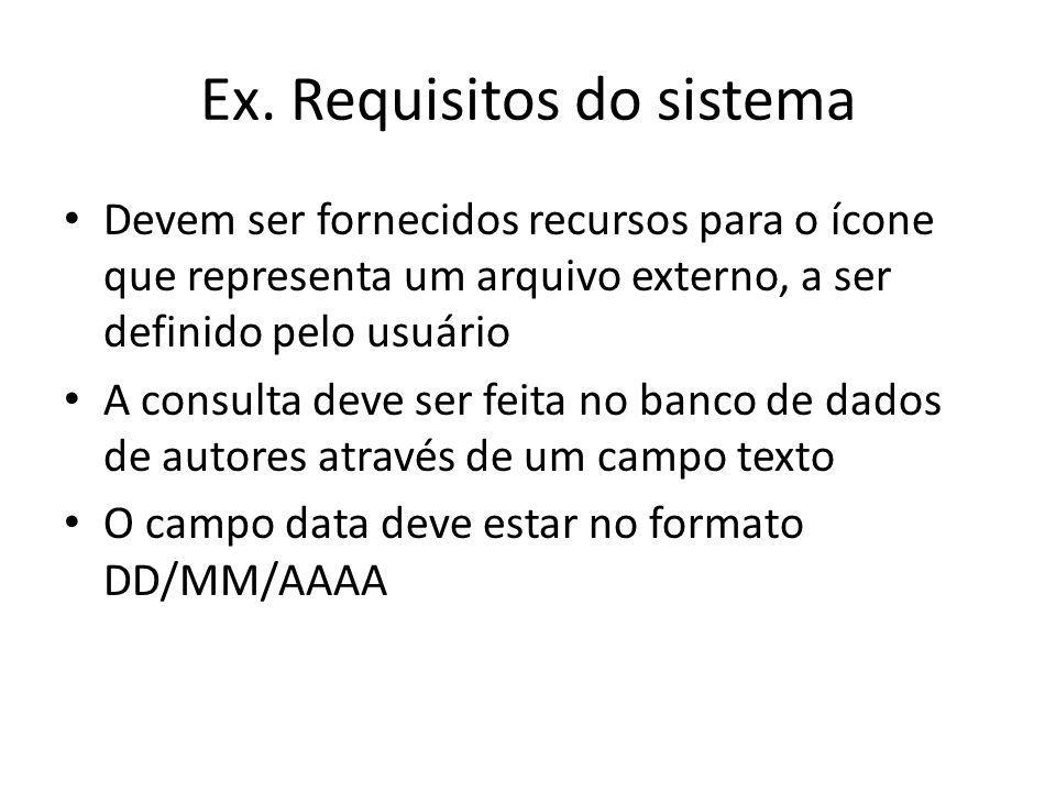 Ex. Requisitos do sistema