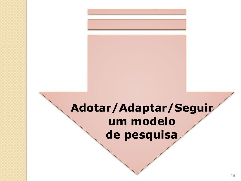 Adotar/Adaptar/Seguir