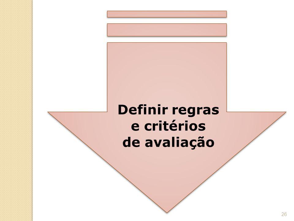 Definir regras e critérios de avaliação
