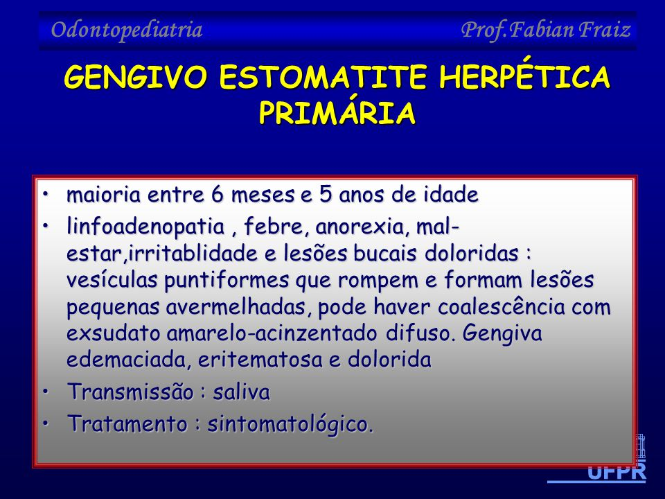 GENGIVO ESTOMATITE HERPÉTICA PRIMÁRIA