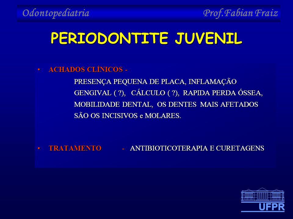 PERIODONTITE JUVENIL ACHADOS CLÍNICOS -