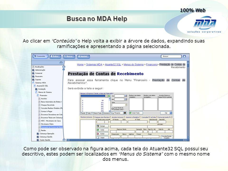 100% Web Busca no MDA Help.
