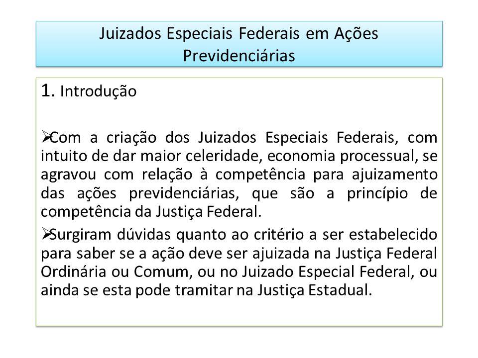 Juizados Especiais Federais em Ações Previdenciárias