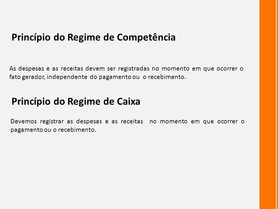 Princípio do Regime de Competência