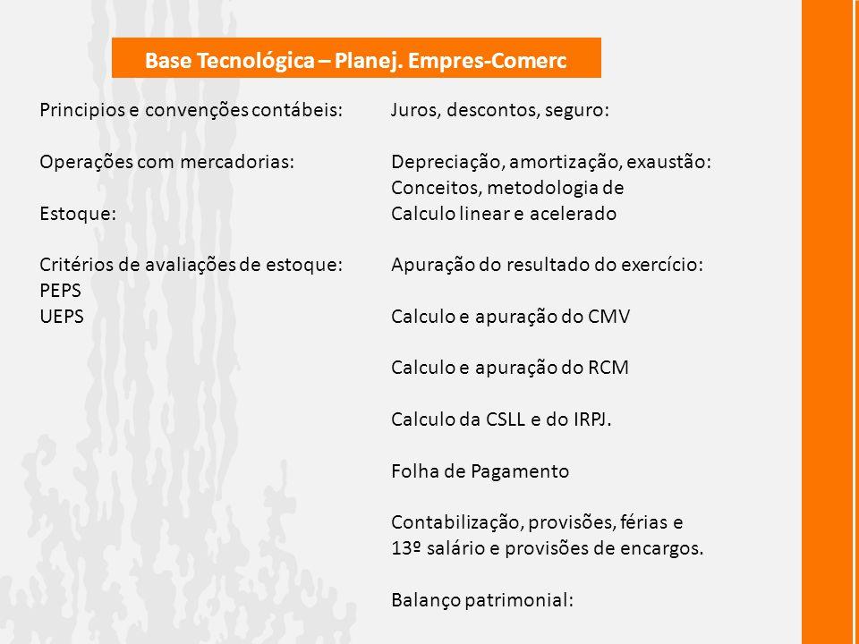 Base Tecnológica – Planej. Empres-Comerc