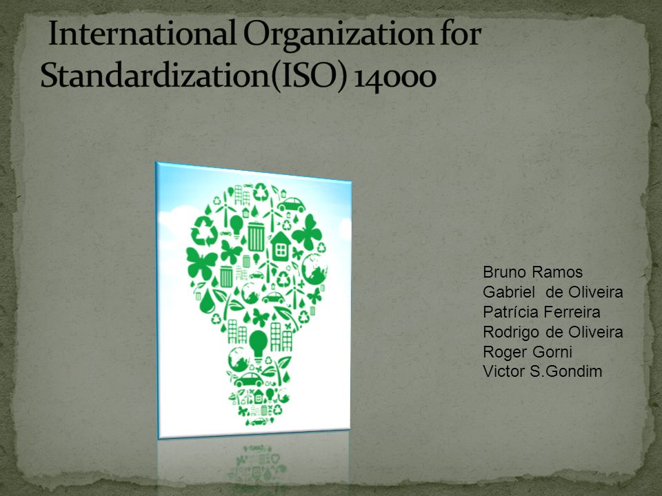 International Organization for Standardization(ISO) 14000