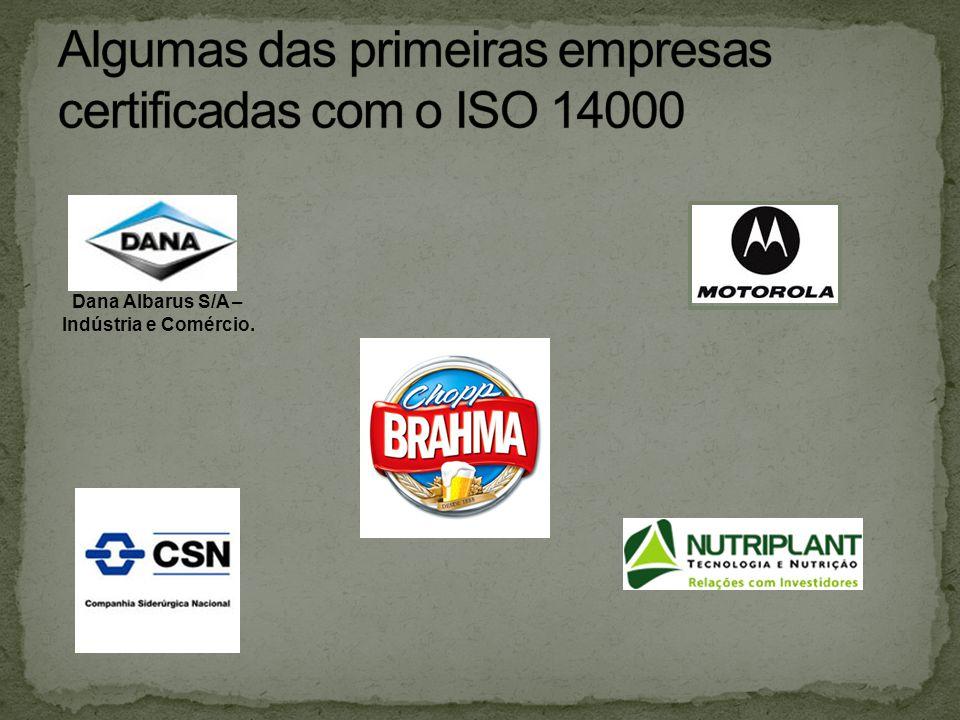 Algumas das primeiras empresas certificadas com o ISO 14000