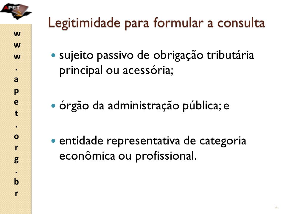 Legitimidade para formular a consulta
