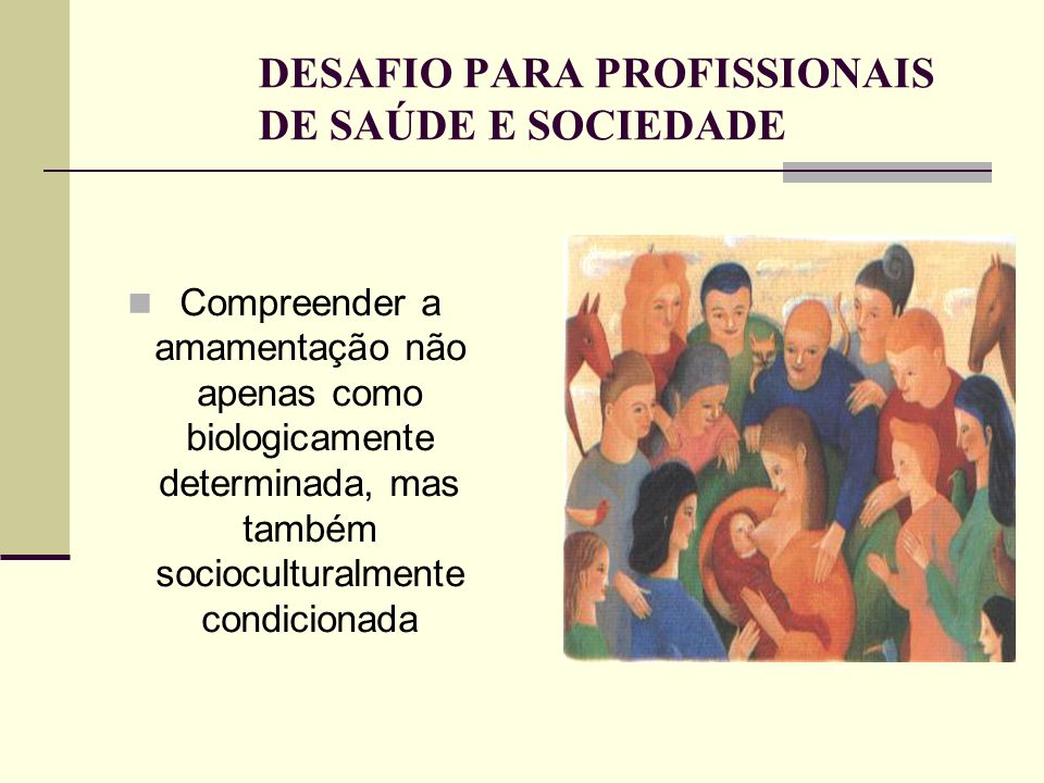 DESAFIO PARA PROFISSIONAIS DE SAÚDE E SOCIEDADE