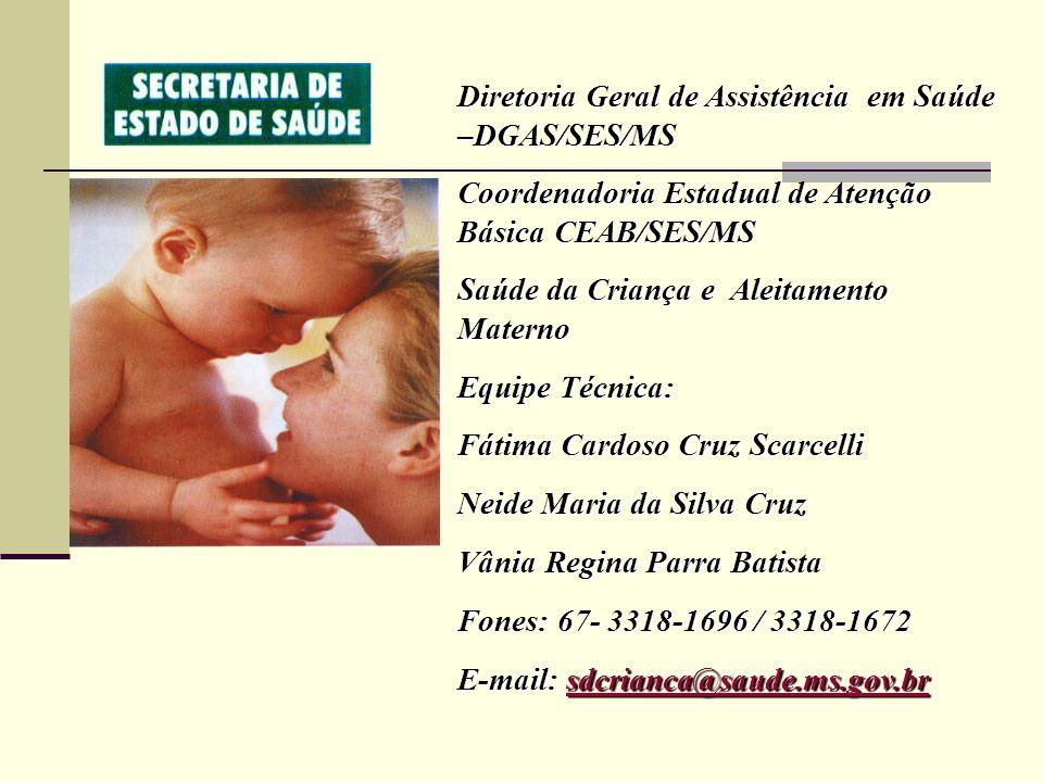 Diretoria Geral de Assistência em Saúde –DGAS/SES/MS