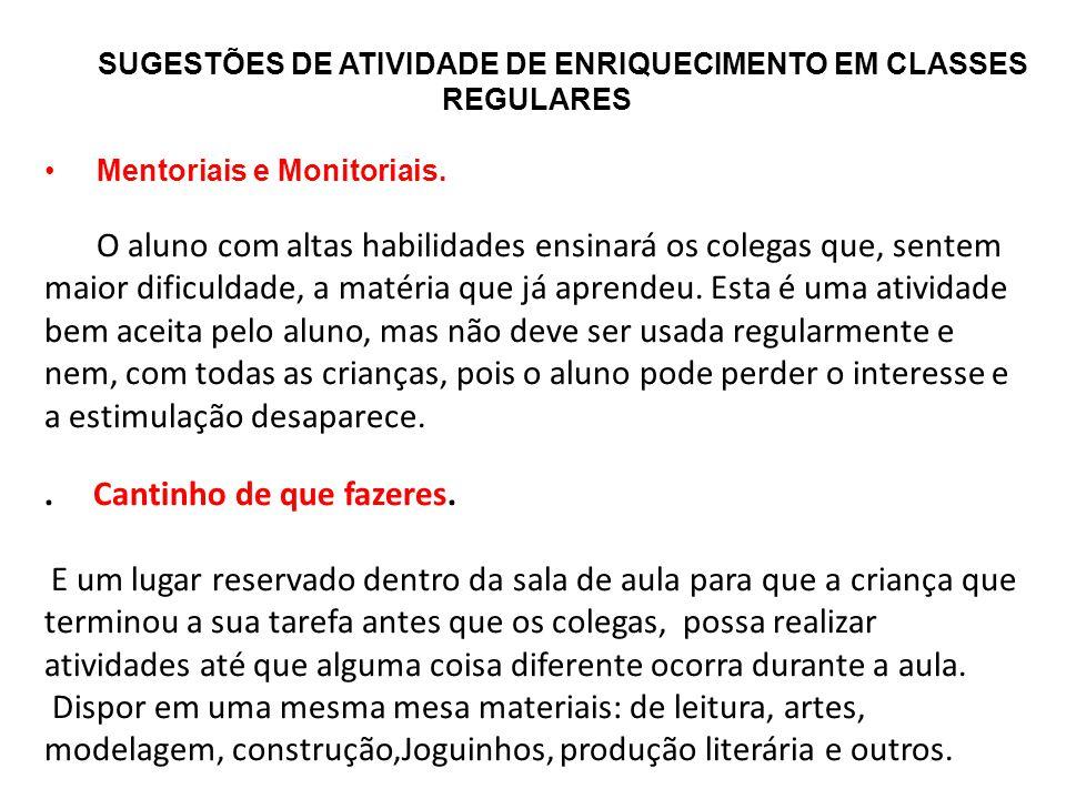 SUGESTÕES DE ATIVIDADE DE ENRIQUECIMENTO EM CLASSES REGULARES